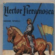 Libros de segunda mano: ENCICLOPEDIA PULGA Nº 170. HECTOR FIERAMOSCA. (224 PÁGINAS). Lote 19762570