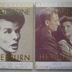 Libros de segunda mano: KATHARINE HEPBURN. BIOGRAFIA. 2 TOMOS. ULTRAMAR, 1986. ILUSTRADOS. 391 PP. Lote 20021474