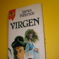 Libros de segunda mano: VIRGEN.JAMES PATTERSON. Lote 20437197