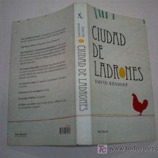 Libros de segunda mano: CIUDAD DE LADRONES DAVID BENIOFF SEIX BARRAL 2008 RM43626. Lote 20770275