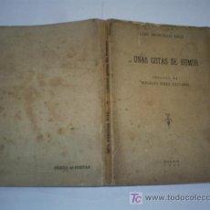 Libros de segunda mano: … UNAS GOTAS DE HUMOR LUIS MORCILLO DÍAZ 1947 RM43622. Lote 20770288