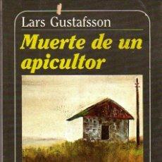 Libros de segunda mano: LARS GUSTAFSSON: MUERTE DE UN APICULTOR. BARCELONA. 1978.. Lote 23951495