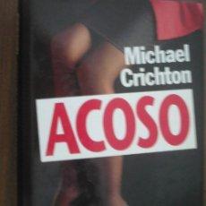 Libros de segunda mano: ACOSO. CRICHTON, MICHAEL. 1994. CÍRCULO DE LECTORES. Lote 21101090
