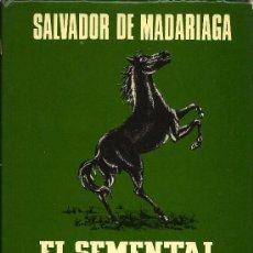 Libros de segunda mano: EL SEMENTAL NEGRO- SATANAEL / SALVADOR DE MADARIAGA. Lote 21168253