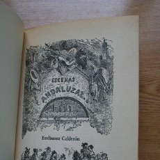 Libros de segunda mano: ESCENAS ANDALUZAS, BIZARRÍAS DE LA TIERRA, ALARDES DE TOROS, RASGOS POPULARES.... Lote 21360095