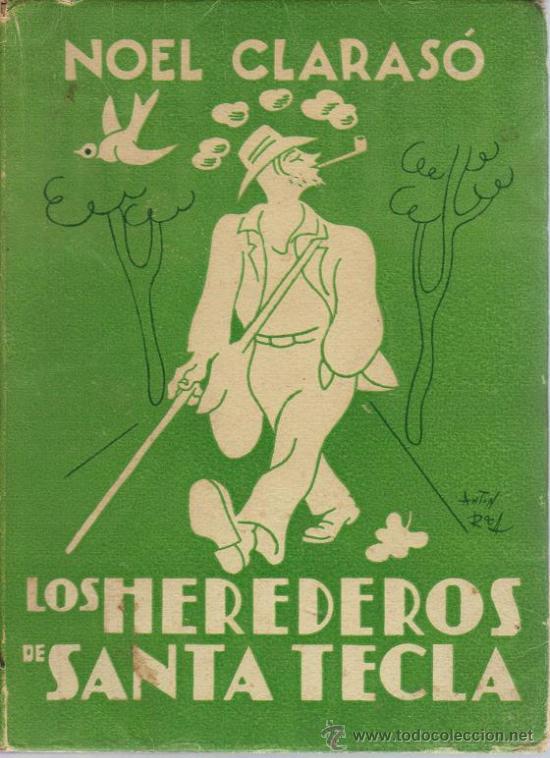 LOS HEREDEROS DE SANTA TECLA (Libros de Segunda Mano (posteriores a 1936) - Literatura - Narrativa - Otros)