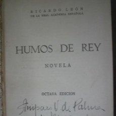 Libros de segunda mano: HUMOS DE REY. LEÓN, RICARDO. 1942. . Lote 21841207
