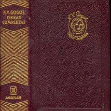 Libros de segunda mano: AGUILAR: GOGOL OBRAS COMPLETAS. Lote 26314870