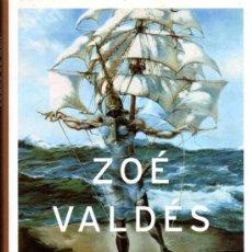 Libros de segunda mano: ZOE VALDÉS. LOBAS DE MAR. BARCELONA. 2003. PREMIO PLANETA 2003.. Lote 27638511