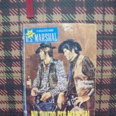 Libros de segunda mano: U.S.MARSHAL - 1965 - NO QUIERO SER MARSHAL - ROLLAN. Lote 22582783