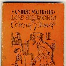 Libros de segunda mano: LOS SILENCIOS DEL CORONEL BRAMBLE. ANDRE MAUROIS.. Lote 22948823