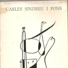 Libros de segunda mano: OBRA POÈTICA DE CARLES SINDREU I PONS (LLIBRES DEL MALL). Lote 23156767