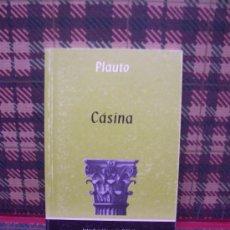 Libros de segunda mano: PLAUTO - CÁSINA - 2003. Lote 23405935