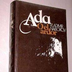 Libros de segunda mano: ADA O EL ARDOR. VLADIMIR NABOKOV. CÍRCULO DE LECTORES 1977. TRADUCE DAVID MOLINER.. Lote 49630965
