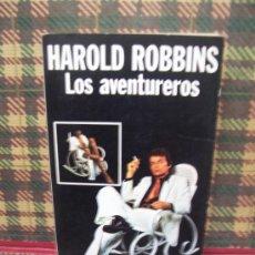 Libros de segunda mano: HAROLD ROBBINS - LOS AVENTUREROS - CARALT 1976. Lote 23573137