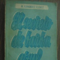 Libros de segunda mano: EL SECRETO DE BARBA-AZUL. FERNÁNDEZ FLÓREZ, WENCESCLAO. 1943. LIBRERÍA GENERAL. Lote 23605556