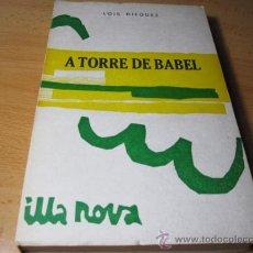 Libros de segunda mano: A TORRE DE BABEL - DIEGUEZ LOIS - EDI GALAXIA 1968 - COL ILLA NOVA + INFO. Lote 23805789