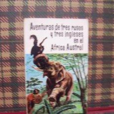 Libros de segunda mano: JULIO VERNE - AVENTURAS DE TRES RUSOS Y TRES INGLESES EN EL AFRICA AUSTRAL - SOPENA 1967. Lote 23968288