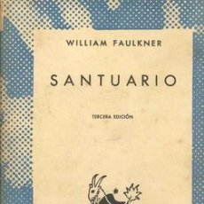 Libros de segunda mano: SANTUARIO WILLIAM FAULKNER. Lote 25975733