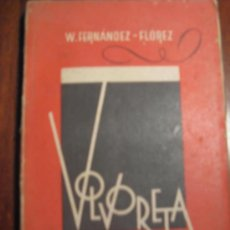 Libros de segunda mano: VOLVORETA DE W. FERNANDEZ-FLOREZ. Lote 26160551
