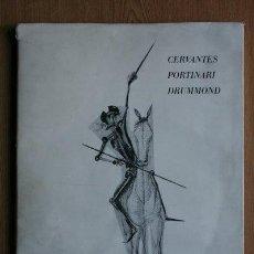 Libros de segunda mano: D. QUIXOTE. CERVANTES, PORTINARI, DRUMMOND. Lote 24275736