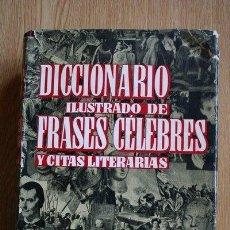 Libros de segunda mano: DICCIONARIO ILUSTRADO DE FRASES CÉLEBRES Y CITAS LITERARIAS. VEGA (VICENTE). Lote 24430736