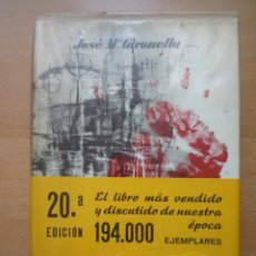 Libros de segunda mano: UN MILLON DE MUERTOS POR JOSE Mª GIRONELLA. EDITORIAL PLANETA . Lote 24486617