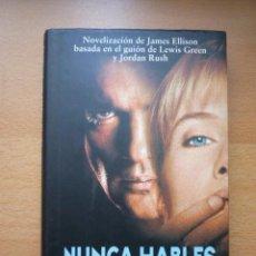 Libros de segunda mano: NUNCA HABLES CON EXTRAÑOS -JAMES ELLISON. Lote 24486629