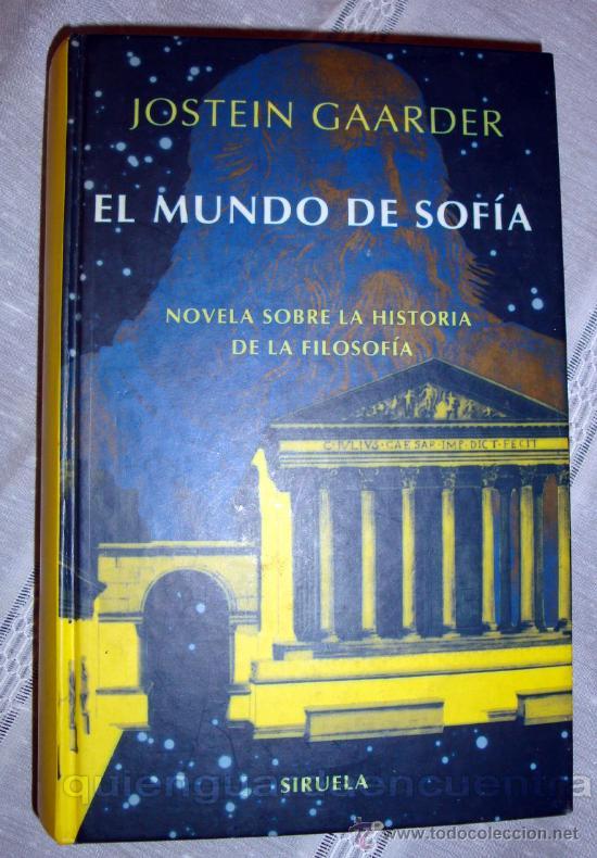EL MUNDO DE SOFÍA-JOSTEIN GAARDER-HISTORIA DE FILOSOFÍA-BEST SELLERS-¡OFERTA MAS DE DOS LIBROS -20%! (Libros de Segunda Mano (posteriores a 1936) - Literatura - Narrativa - Otros)