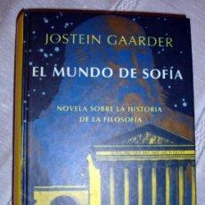 Libros de segunda mano: EL MUNDO DE SOFÍA-JOSTEIN GAARDER-HISTORIA DE FILOSOFÍA-BEST SELLERS-¡OFERTA MAS DE DOS LIBROS -20%!. Lote 132865909