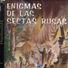 Libros de segunda mano: ENIGMAS DE LAS SECTAS RUSAS - ALEXIS MARCOFF - DAIMON 1964 - TAPA DURA. Lote 25011835