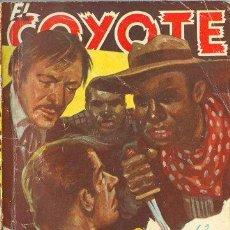 Libros de segunda mano: EL COYOTE 63 - UN HOMBRE ACOSADO - J. MALLORQUI - CLIPER 1948. Lote 24999733