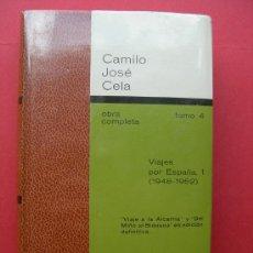 Libros de segunda mano: CAMILO JOSÉ CELA - OBRA COMPLETA - ED. DESTINO - TOMO 4. Lote 25196092