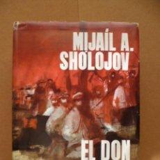 Libros de segunda mano: EL DON APACIBLE VOLUMEN II, MIJAIL A. SHOLOJOV. Lote 25467525