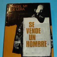 Libros de segunda mano: SE VENDE UN HOMBRE. ÁNGEL Mª DE LERA. Lote 25563600