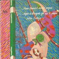 Libros de segunda mano: MANO BLANCA O MANO NEGRA SEGÚN EL DETERGENTE QUE USE TU SUEGRA JULIÁN VALLEJO 1985. Lote 25875434