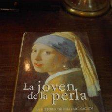 Libros de segunda mano: TRACY CHEVALIER, LA JOVEN DE LA PERLA, ALFAGUARA, 2003. Lote 25966101