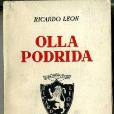 Libros de segunda mano: RICARDO LEÓN : OLLA PODRIDA (1942). Lote 26025187