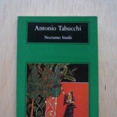 Libros de segunda mano: NOCTURNO HINDÚ DE ANTONIO TABUCCHI. Lote 26103115