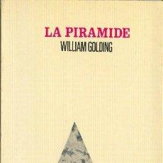 Libros de segunda mano: LA PIRÁMIDE WILLIAM GOLDING PALABRA EN EL TIEMPO LUMEN 1983. Lote 26238135