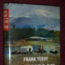 Libros de segunda mano: EL TESORO DEL VALLE FELIZ POR FRANK YERBY DE PLANETA EN BARCELONA 1962 CUARTA EDICIÓN. Lote 26263120