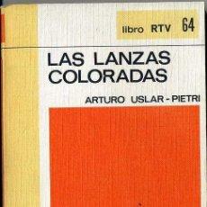 Libros de segunda mano: LIBRO RTV SALVAT Nº 64 - ARTURO USLAR-PIETRI : LAS LANZAS COLORADAS. Lote 26375666