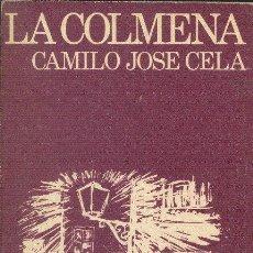 Libros de segunda mano: LA COLMENA CAMILO JOSÉ CELA LIBROS DE BOLSILLO NOGUER 1975. Lote 26483368