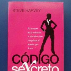 Libros de segunda mano: CODIGO SEXCRETO - STEVE HARVEY - EDICIONES SANTILLANA - AGUILAR - 2010. Lote 121696336