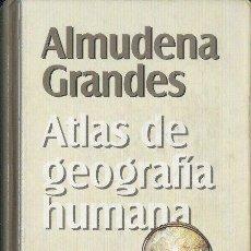 Libros de segunda mano: ATLAS DE GEOGRAFÍA HUMANA ALMUDENA GRANDES NUEVA NARRATIVA RBA COLECCIONABLES 1999. Lote 26839697