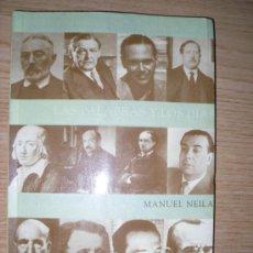 Libros de segunda mano: LAS PALABRAS Y LOS DÍAS. MANUEL NEILA. 2000. Lote 27288188