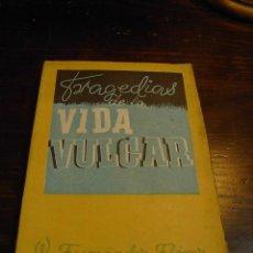 Libros de segunda mano: W.FERNANDEZ FLOREZ, TRAGEDIAS DE LA VIDA VULGAR. LIBRERIA GENERAL, 1942. Lote 27349400
