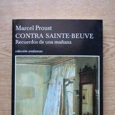 Libros de segunda mano: CONTRA SAINTE-BEUVE. MARCEL PROUST. . Lote 27359430