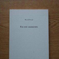 Libros de segunda mano: EN ESTE MOMENTO. MARCEL PROUST.. Lote 27359523