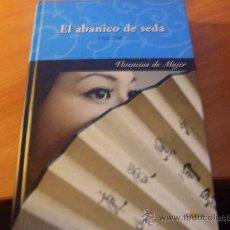 Libros de segunda mano: EL ABANICO DE SEDA ( LISA LEE ) TAPA DURA ( LE3). Lote 27752999